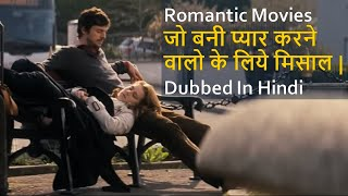 Top 10 Best Romantic Movies Dubbed In Hindi All Time Hits
