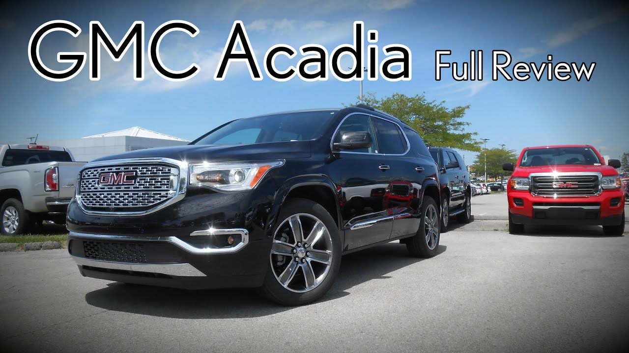 2017 GMC Acadia  Full Review   SL  SLE 1  SLE 2  SLT 1  SLT 2  All     2017 GMC Acadia  Full Review   SL  SLE 1  SLE 2  SLT 1  SLT 2  All Terrain    Denali   YouTube