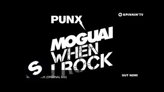 MOGUAI - When I Rock (Original Mix)