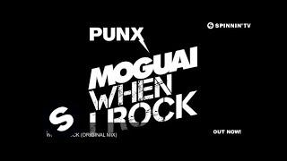 MOGUAI - When I Rock (Original Mix)