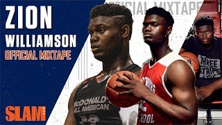 Zion Williamson is a High School Legend | SLAM Official Mixtape