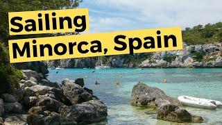 Sailing Around Minorca Spain (Video 35) - Sailing Britican