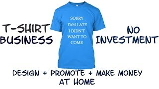Make Money Online | T-Shirts Design & Sell Online | No Investment | Full Time Job - Hindi