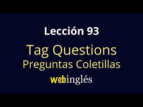 93 Tag Questions - Preguntas Coletillas con Ejemplos en Inglés
