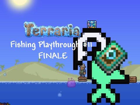 Terraria 1 3 Fishing Playthrough 11 Finale Youtube