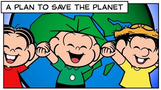 Monica and Friends | A Plan to Save the Planet