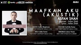 Asfan Shah -  Maafkan Aku (Akustik) [Official Lyrics Video]