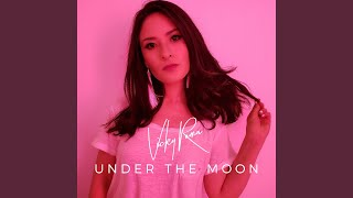 Under The Moon Video