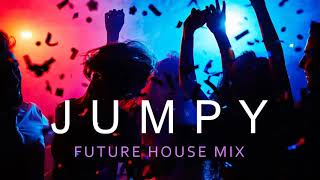 Jumpy Future House Mix