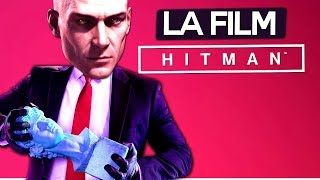 HITMAN - MERGEM LA FILM !