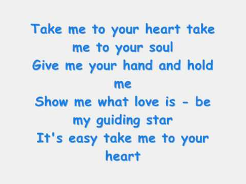 Michael Learns To Rock - Take Me To Your Heart  Lyrics