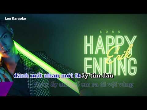 [Karaoke] Happy Ending - ERIK [Beat Chuẩn]