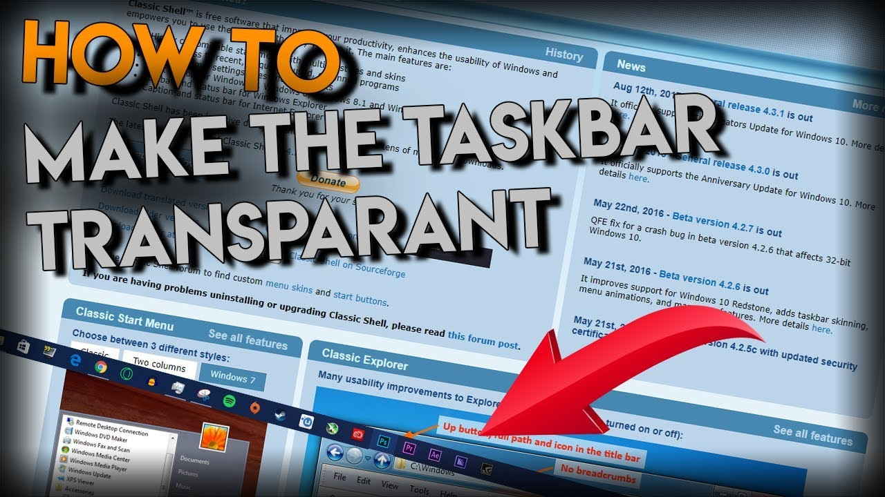 How To Make Your Windows Task bar Completely Transparent (win7,8,8 1,10)