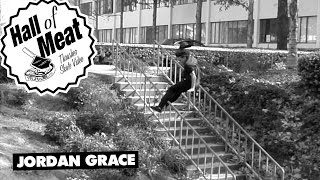 Hall Of Meat: Jordan Grace