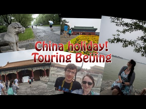 China Holiday! Part 2: Beijing