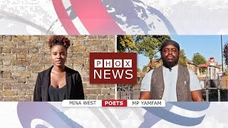 PHOX NEWS || Spoken Word Poetry || Mp Yamfam & Mina West