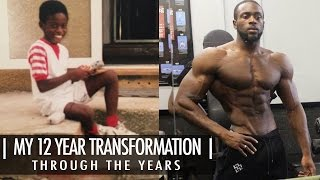 My 12 Year Transformation | Scrawny to Brawny | Gabriel Sey