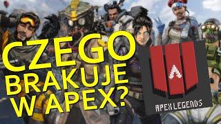 Czego BRAKUJE w Apex Legends? ✔