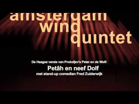 De Haagse versie van Prokofjev's Peter en de Wolf door het Amsterdam Wind Quintet