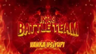JKT48 Theater Ramadhan Event - JKT48 Battle Team (Vanka vs Yupi)