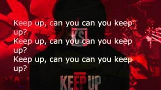 KSI ft JME KEEP UP OFFICIAL LYRICS