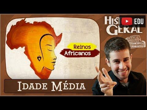 IDADE MÉDIA: Reinos Africanos #5