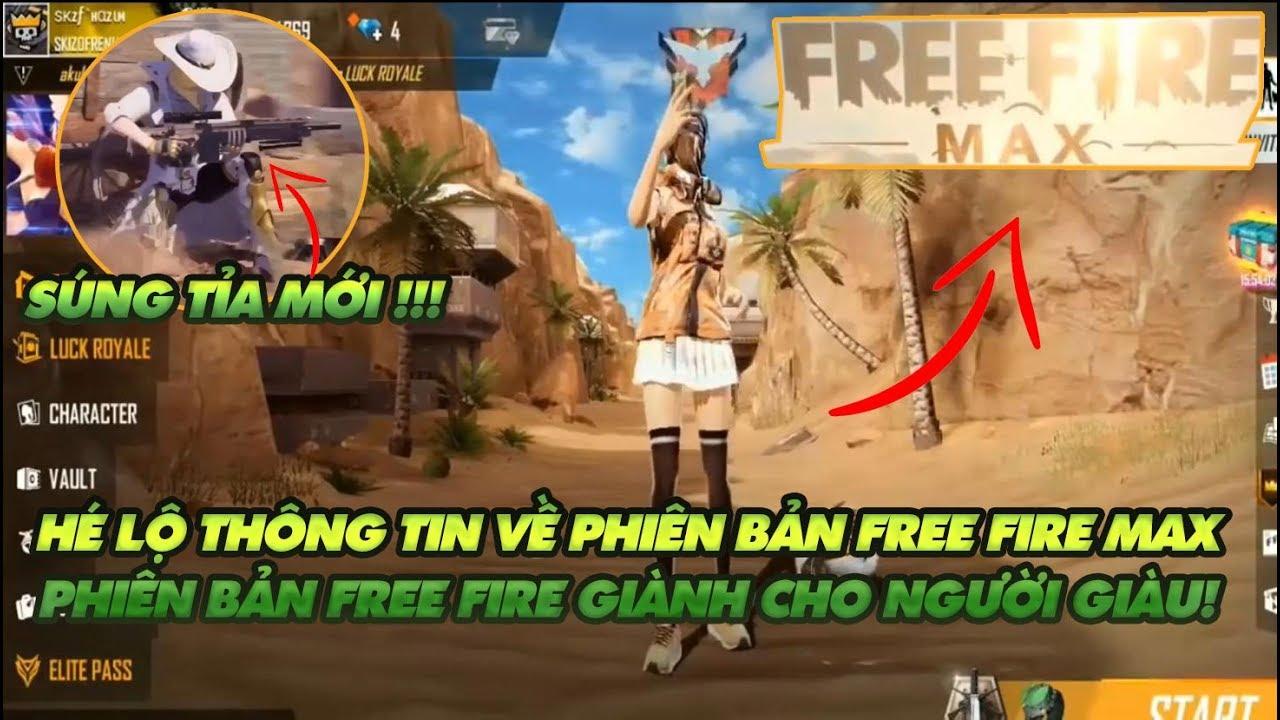 Garena Free Fire| Hé lộ phiên bản mới Đồ họa cực đẹp Free Fire Max – Phiên bản giành cho nhà giàu ?