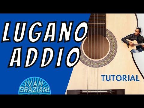 LUGANO ADDIO - IVAN GRAZIANI - Tutorial chitarra