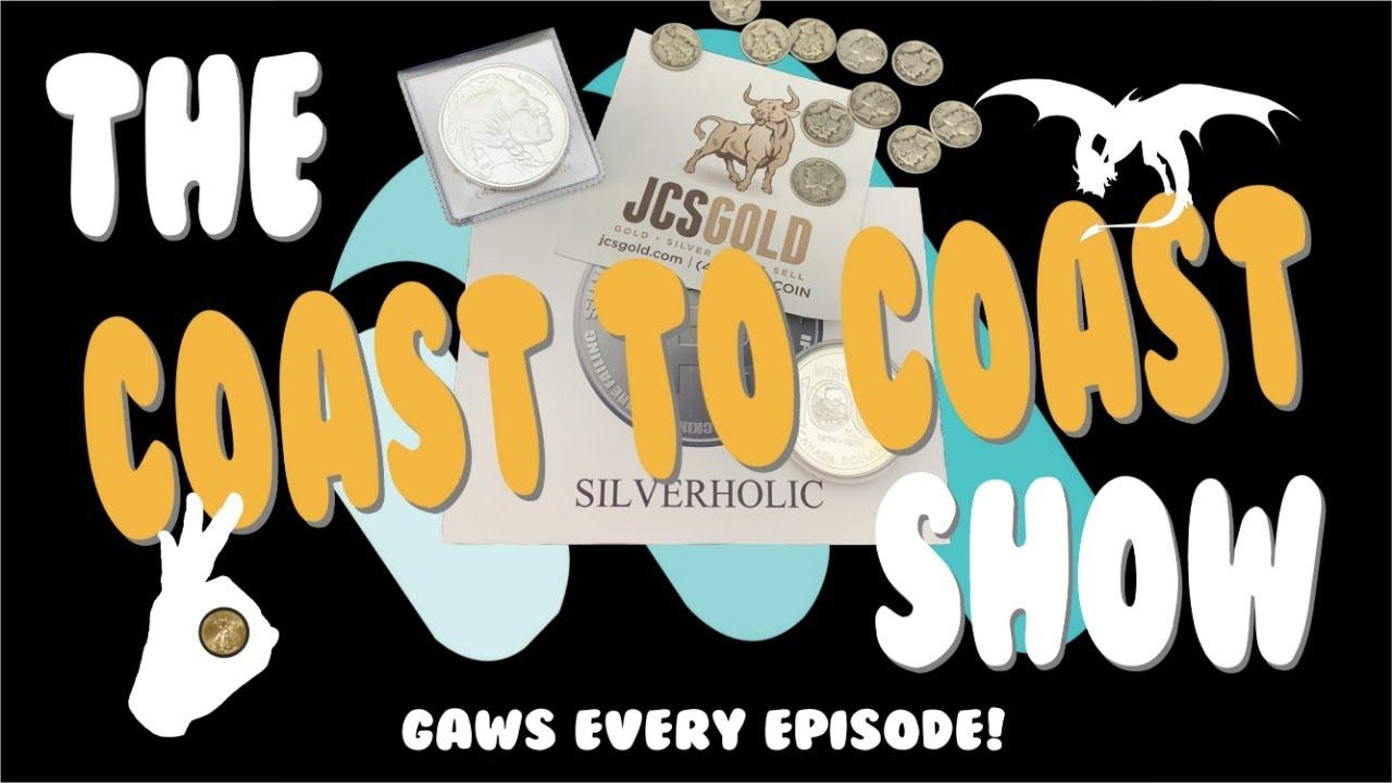 The Coast To Coast Show S2E24 - (Silver Giveaways!!)