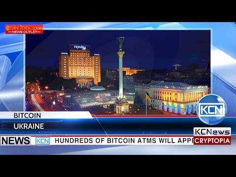 KCN Ukraine To Install 150 Bitcoin ATMs