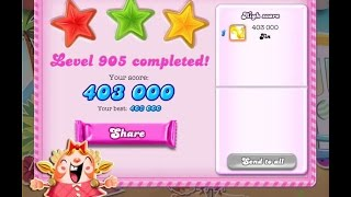 Candy Crush Saga Level 905     ★★★   NO BOOSTER