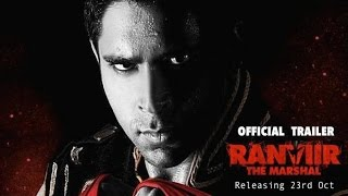 'Ranviir The Marshal'   Official Trailer   RISHY, Rati Agnihotri, Rajesh Khattar, Shibani Kashyap