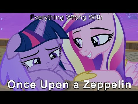 """everything-wrong-with-my-little-pony-season-7-""""once-upon-a-zeppelin""""-[parody]"""