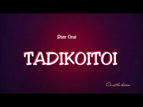 Ster One- TADIKOITOI  son Officiel