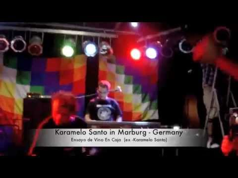 Karamelo Santo - Live in Germany  @Marburg