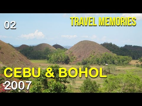 Travel Memories #02 - Cebu and Bohol 2007