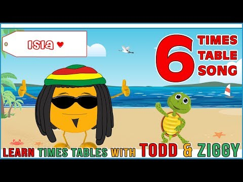 6 Times Table Song Learning is Fun The Todd & Ziggy Way!