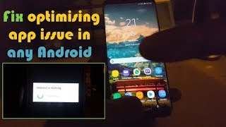 Fix optimising app issue in any Android-3 Solutions