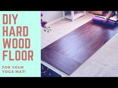 DIY Harwood Floor Solid Surface For Your Yoga Mat! Super Easy!!!