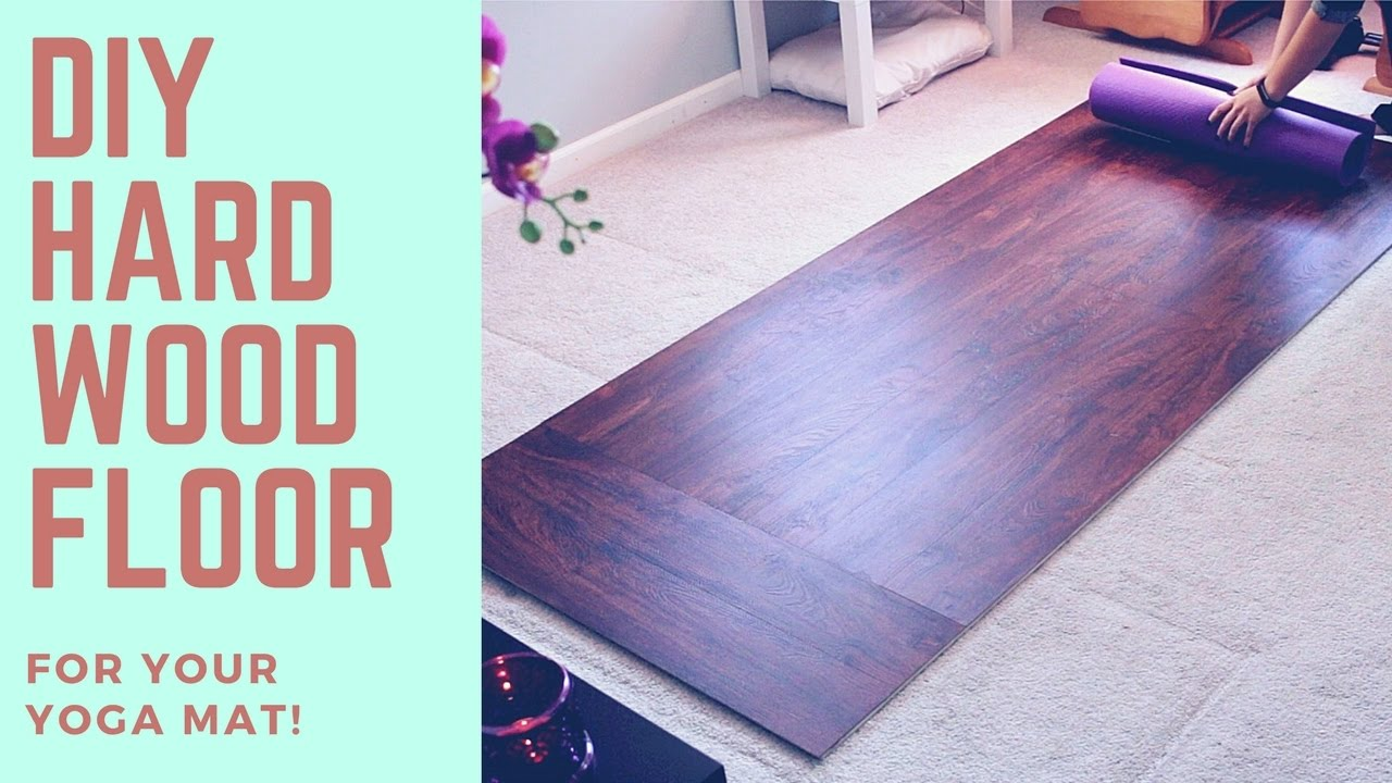 Diy Harwood Floor Solid Surface For Your Yoga Mat Super Easy