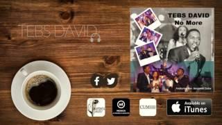 Tebs David - No More