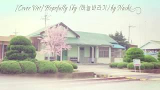[Cover lời Việt] Hopefully Sky by Nashi