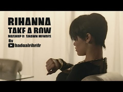 RIHANNA - Take A Bow (ft Shawn Mendes) [Mashup with Threat You Better]