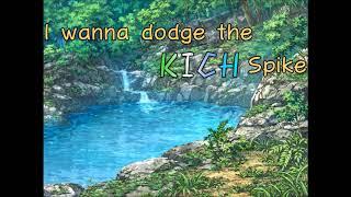 [제작](푸름이)I wanna dodge the KICH Spike v.1.00
