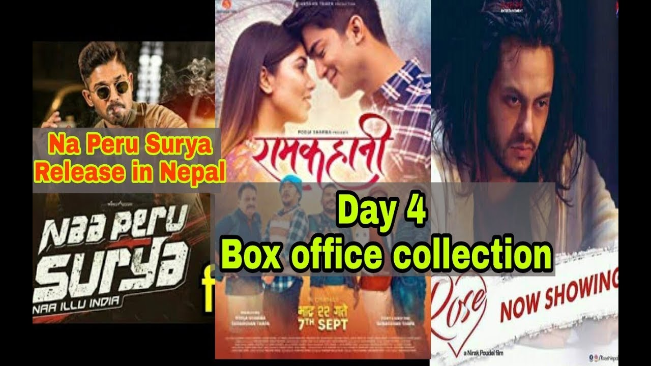 Rose Ramkahani 4th Day Box Office Collection Na Peru Surya Release In Nepal