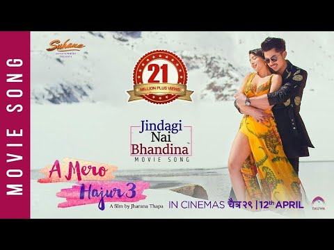 Jindagi Nai Bhandina | A Mero Hajur 3 | New Nepali Movie Song 2019 | Anmol KC, Suhana Thapa