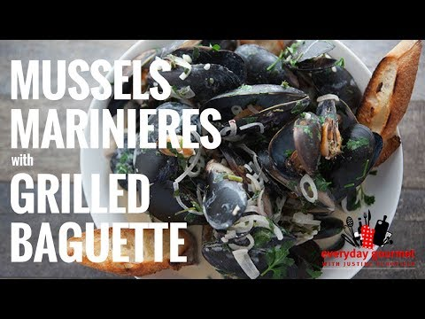 Mussels Marinieres With Grilled Baguette   Everyday Gourmet S6 E88