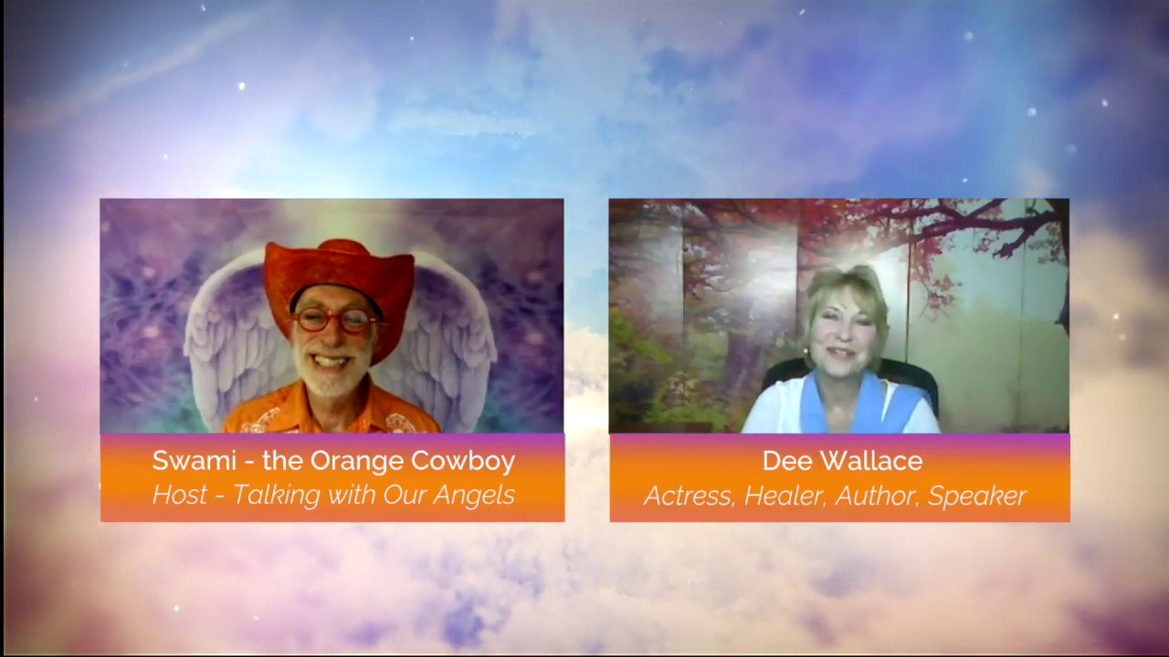 Talking with Our Angels TV Show #1 Guest Dee Wallace Testimony