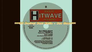 DJ Project Feat Katla - You Came (Original Mix)