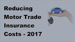 Reducing Motor Trade Insurance Costs |  2017 Van Insurance Policies